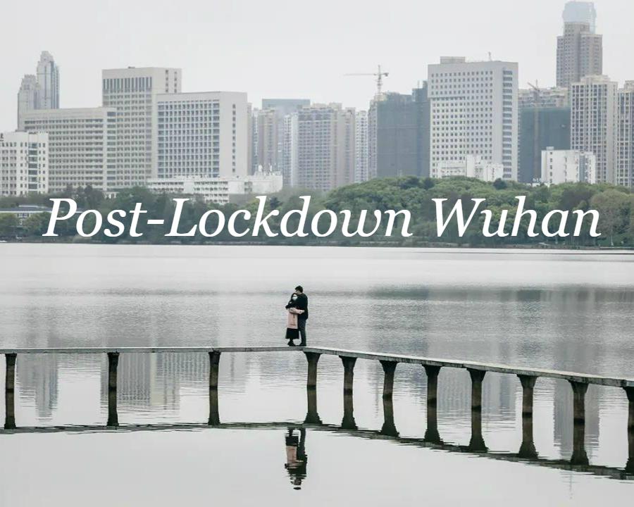 Post-Lockdown Wuhan