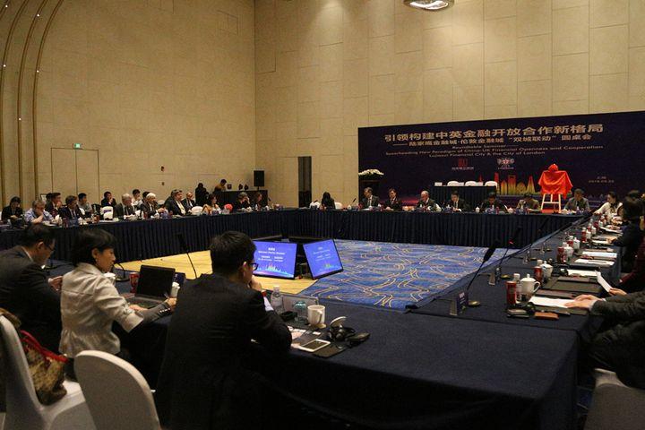 Shanghai-London Roundtable Redefines, Opens China-UK Finance Market